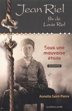 Jean Riel fils de Louis Riel