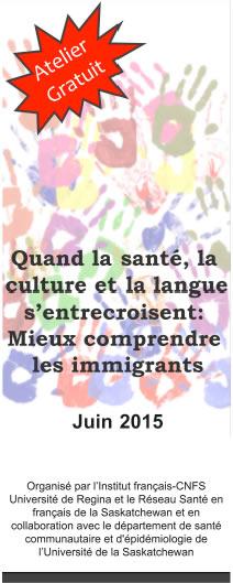 Quand la santé, la culture et la langue s'entrecroisent : mieux comprendre les immigrants.
