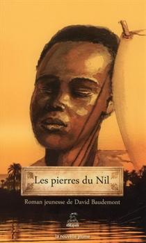 Les pierres du Nil de David Baudemont