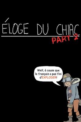 Éloge du chiac, Partie II de Marie Cadieux (2009)