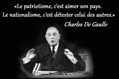 Charles De Gaulle - Patriotisme et nationalisme