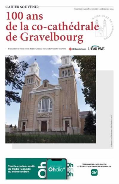 Cahier spécial pour le centenaire de la co-cathédrale de Gravelbourg